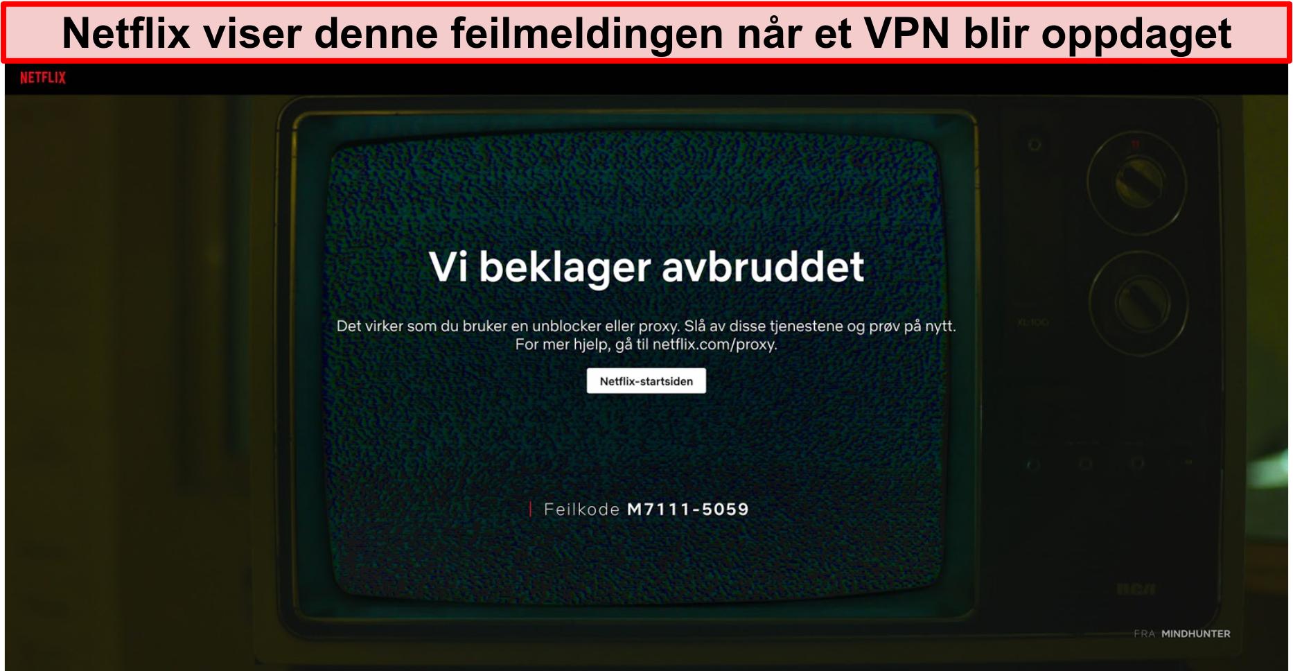 Skjermbilde av Netflix feilmelding når du bruker en VPN, proxy eller unblocker