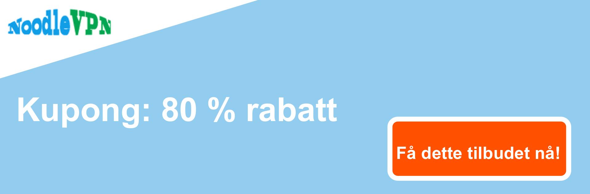 NoodleVPN-kupongbanner - 80% avslag