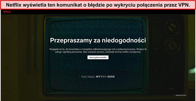 Zrzut ekranu komunikatu o błędzie Netflix podczas korzystania z VPN, proxy lub odblokowania