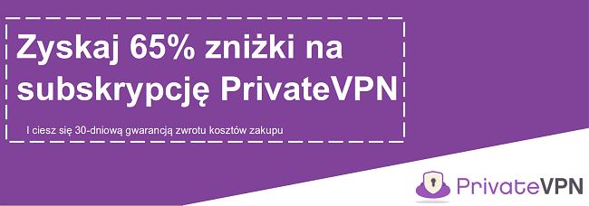 Grafika działającego kuponu PrivateVPN oferującego 65% zniżki z 30-dniową gwarancją zwrotu pieniędzy