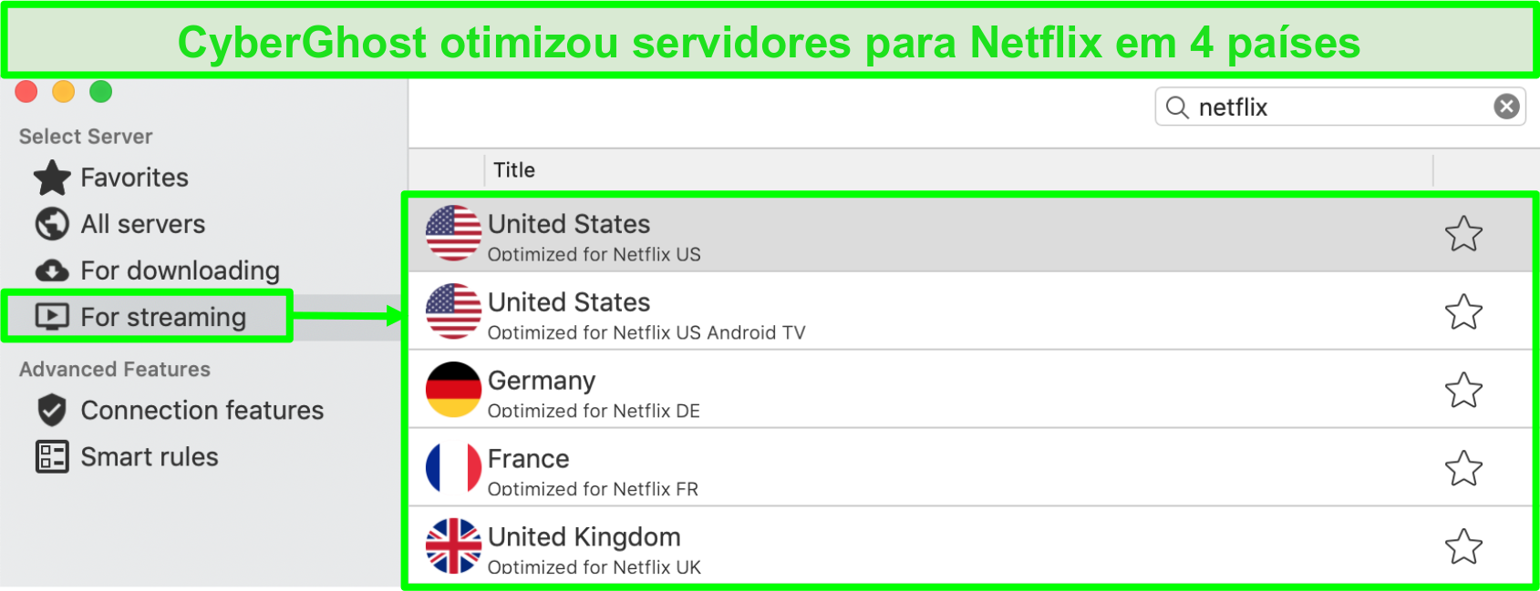 Captura de tela da interface do aplicativo CyberGhost mostrando servidores otimizados para streaming da Netflix