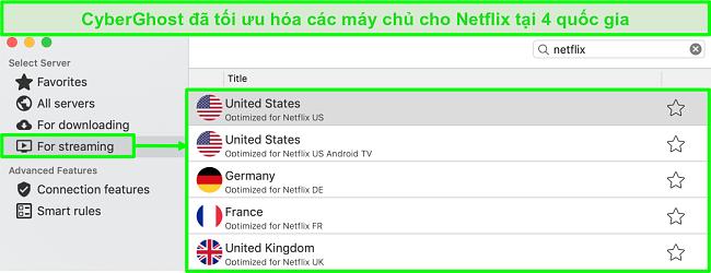 Ảnh chụp màn hình giao diện ứng dụng CyberGhost hiển thị các máy chủ được tối ưu hóa để phát trực tuyến Netflix
