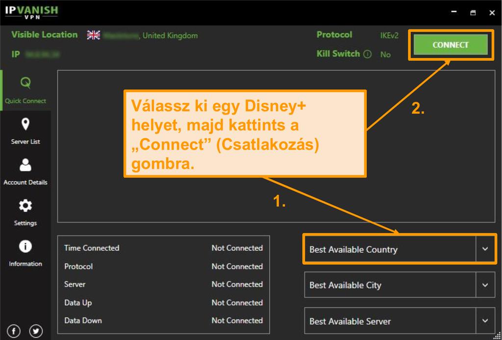 Egyszerűen válasszon egy Disney + országban, és kattintson csatlakozni IPVanish.