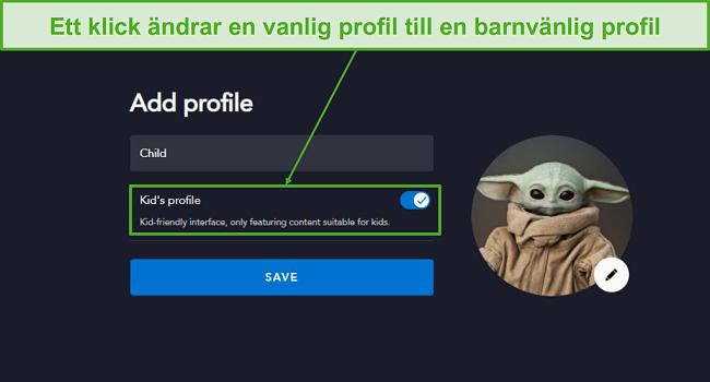 Skapa en barnvänlig profil med bara ett klick.