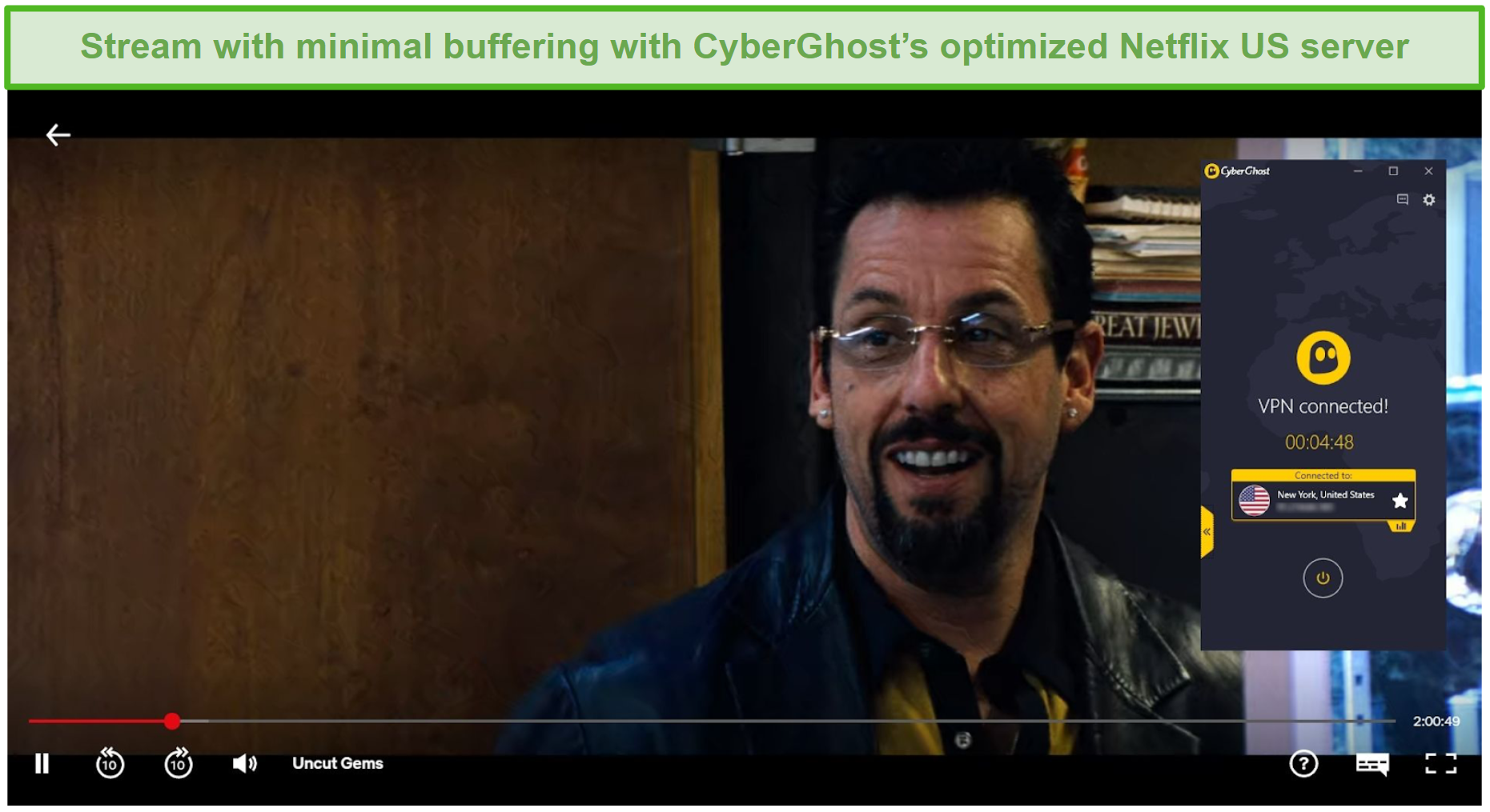Screenshot of CyberGhost bypassing Netflix US's geoblocks to stream Uncut Gems