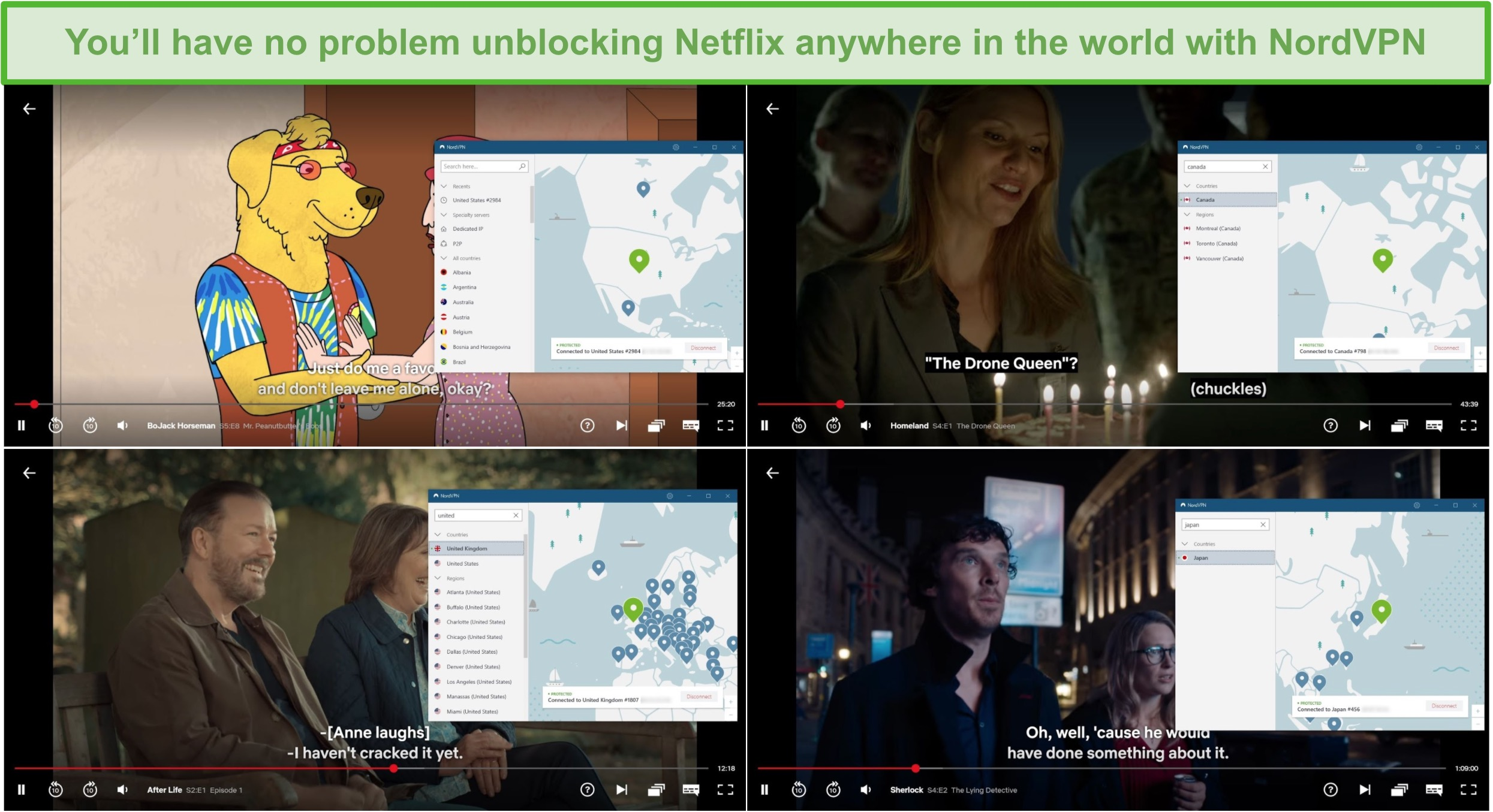 Screenshot of NordVPN unblocking and streaming from Netflix US (Bojack Horseman), Canada (Homeland), the UK (After Life), and Japan (Sherlock).