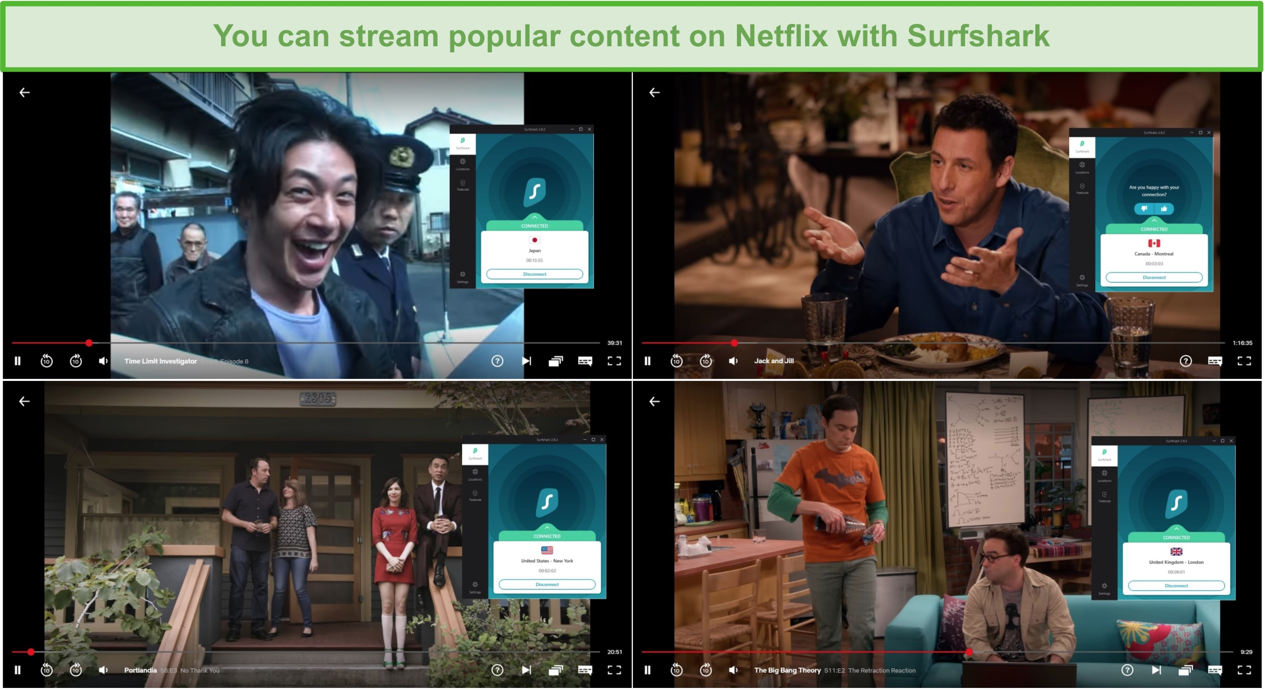 Screenshot of Surfshark streaming from Netflix Japan (Time Limit Investigator), Canada (Jack and Jill), the US (Portlandia), and the UK (Big Bang Theory)