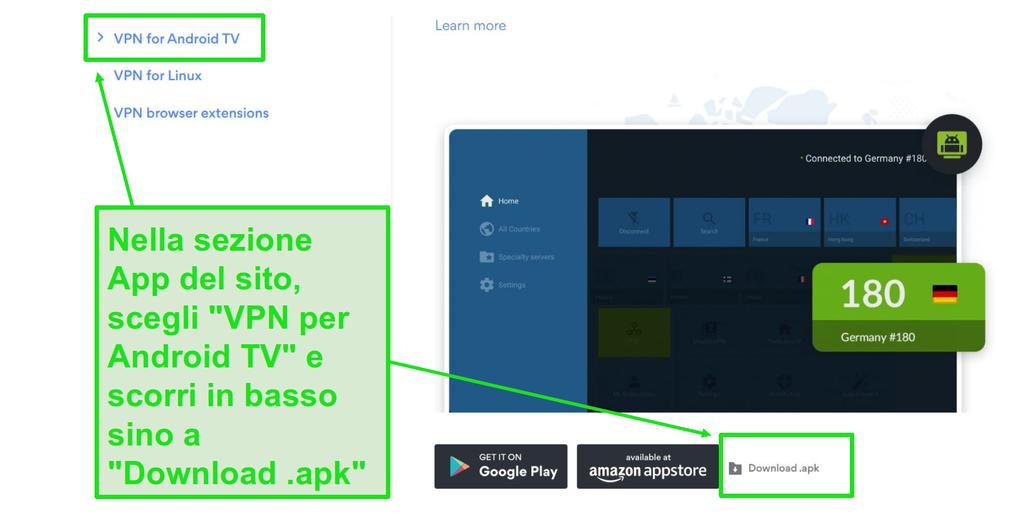 Scarica il file .apk dalla sezione delle app del sito web della tua VPN.