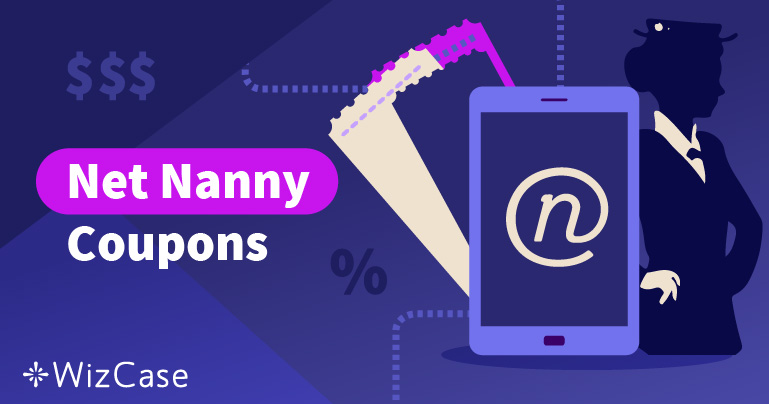 Valid Net Nanny Coupon for January 2021: Save up to 30% Today