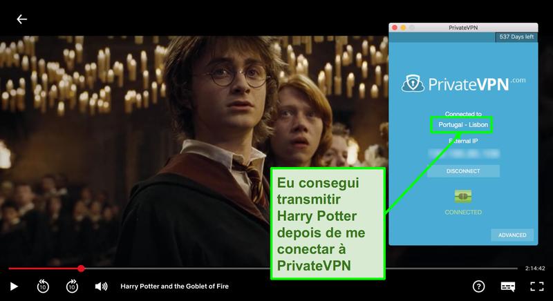 Screenshot do PrivateVPN ligado ao servidor de Portugal e streaming de Harry Potter na Netflix