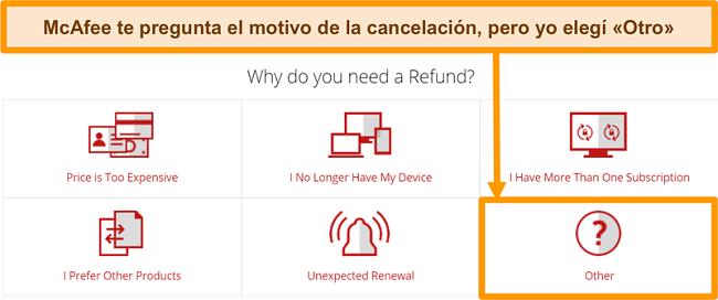 Captura de pantalla del servicio de atención al cliente de McAfee que pregunta el motivo de una solicitud de reembolso.