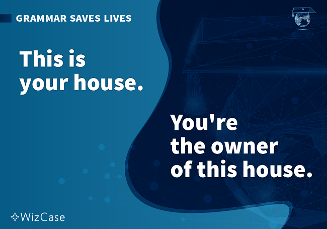 Image of grammar saves lives this is your house