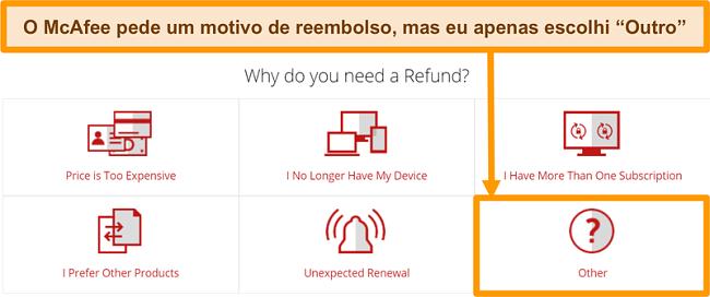 Captura de tela do suporte ao cliente da McAfee solicitando o motivo de uma solicitação de reembolso.