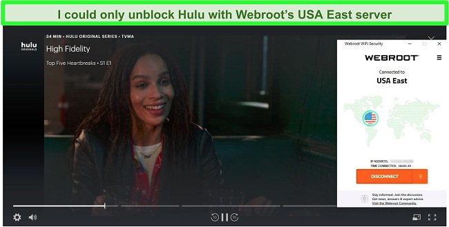 Hulu streaming High Fidelity while connected to Webroot's USA East server