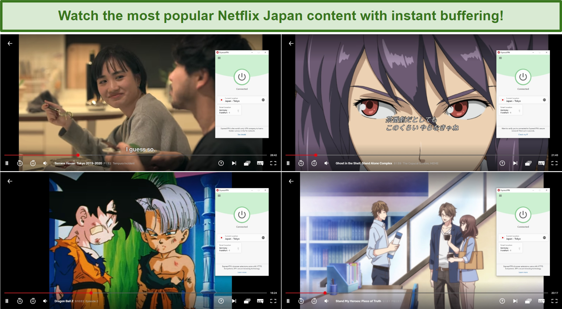 Screenshot of ExpressVPN streaming Terrace House: Tokyo, Ghost in the Shell: Stand Alone Complex, Dragon Ball Z, and Stand My Heroes: Piece of Truth from Netflix Japan