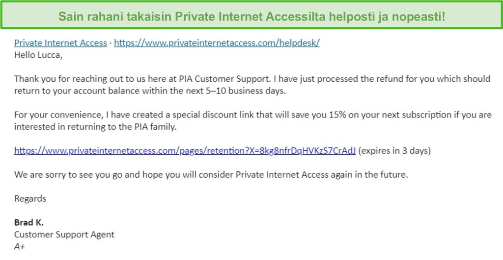 Näyttökuva Private Internet Accessin sähköpostista, jossa hyvityspyyntö on hyväksytty 30 päivän rahat takaisin -takuun mukaisesti