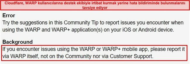 Cloudflare'nin WARP müşteri destek bilgilerinin ekran görüntüsü, kullanıcıları uygulamayı yalnızca destek sorunları için kullanmaları konusunda bilgilendirir.