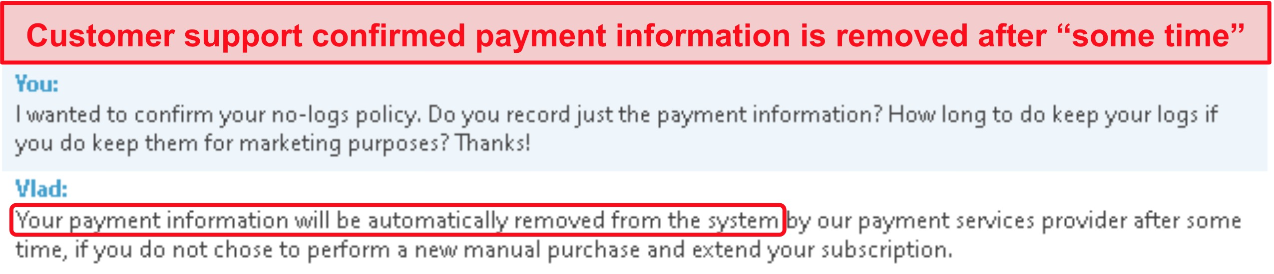 Screenshot of customer support chat clarifying they store payment information and remove it after