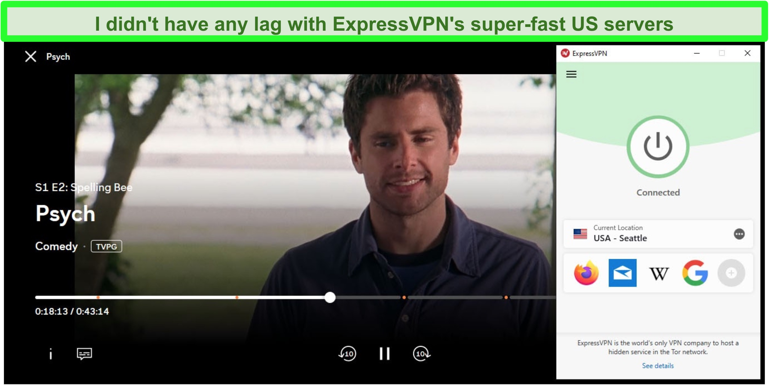Sreenshot of Psych playing on Peacock while connected to ExpressVPN's USA Seattle server