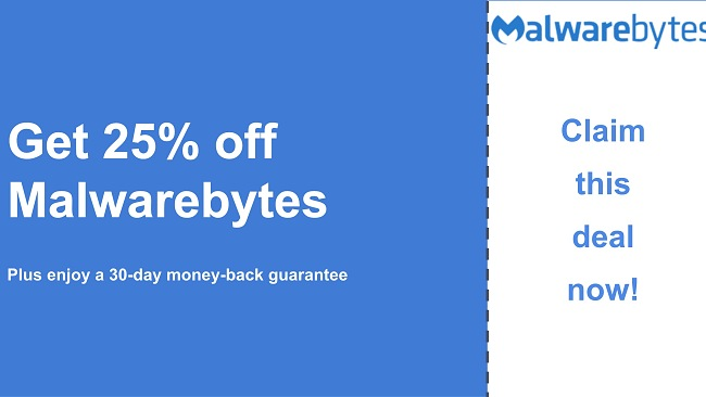 Malwarebytes antivirus coupon with a 25% discount and 30-day money-back guarantee