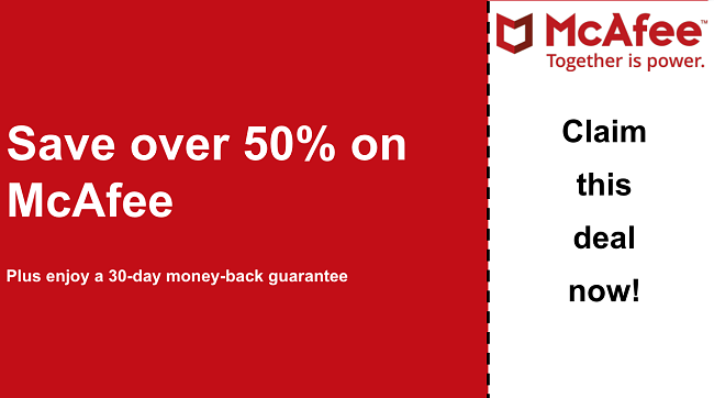 McAfee antivirus coupon for up to 50% off with a 30-day money-back guarantee