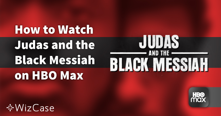 How to Watch Judas and the Black Messiah on HBO Max in 2021