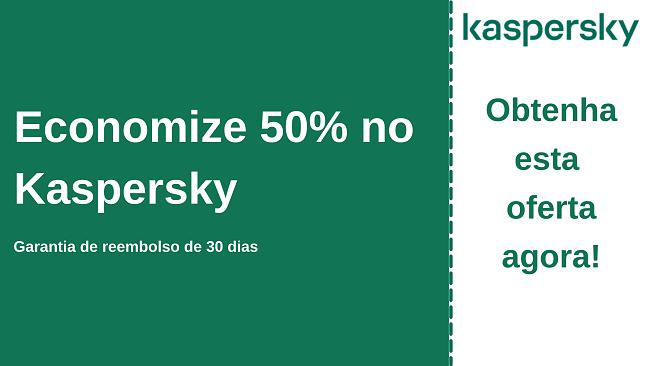 Cupom do antivírus Kaspersky com 50% de desconto e garantia de devolução do dinheiro em 30 dias