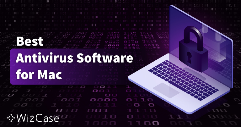 10 Best Mac Antivirus Software in 2021 (Tested Free & Paid)