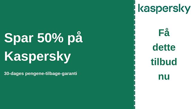 Kaspersky antiviruskupon med 50% rabat og 30 dages pengene-tilbage-garanti