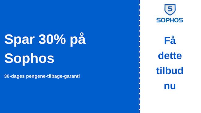 Sophos antivirus-kupon med 30% rabat og 30-dages pengene-tilbage-garanti