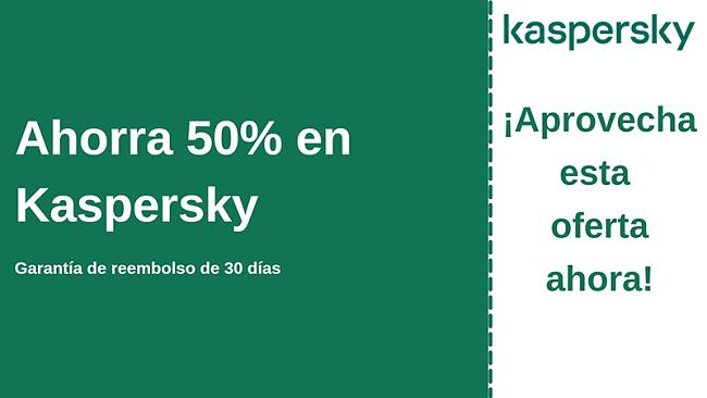 Cupón antivirus de Kaspersky con 50% de descuento y garantía de devolución de dinero de 30 días