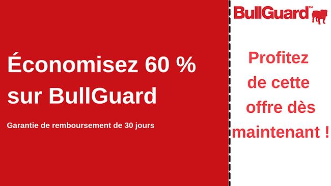 Coupon antivirus BullGuard avec 60% de réduction et garantie de remboursement de 30 jours
