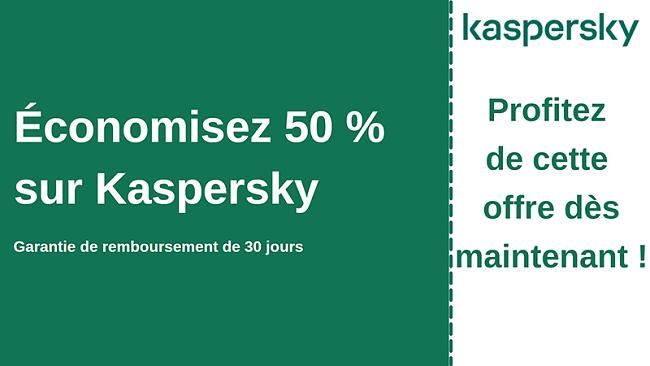Coupon antivirus Kaspersky avec réduction de 50% et garantie de remboursement de 30 jours