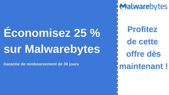 Coupon antivirus Malwarebytes avec une réduction de 25% et une garantie de remboursement de 30 jours