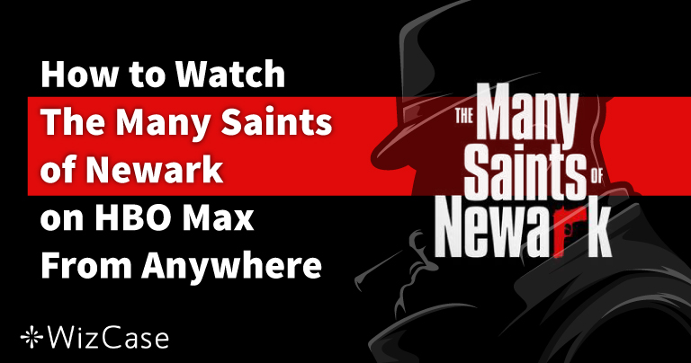 How to Watch The Many Saints of Newark From Anywhere in 2021