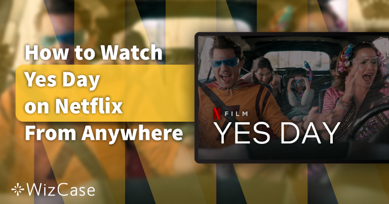 How to Watch Yes Day on Netflix From Anywhere in 2021
