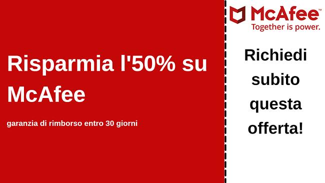 Coupon antivirus McAfee fino al 50% di sconto con una garanzia di rimborso di 30 giorni