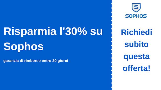 Coupon antivirus Sophos con sconto del 30% e garanzia di rimborso di 30 giorni
