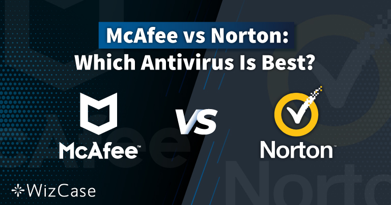 Norton vs McAfee 2021: Which Antivirus Is Really the Best?