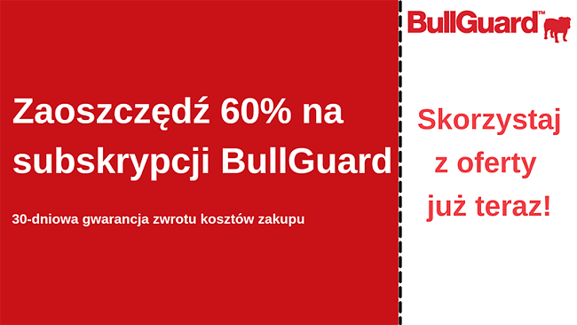 Kupon antywirusowy BullGuard z 60% rabatem i 30-dniową gwarancją zwrotu pieniędzy