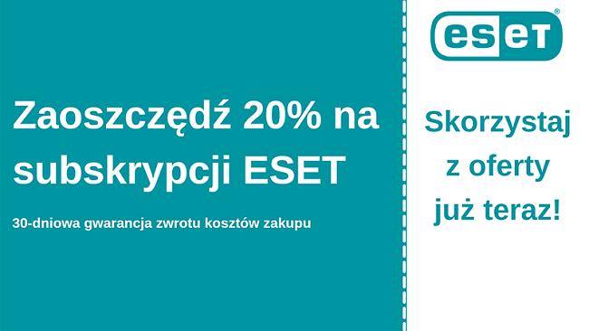 Kupon antywirusowy ESET z 20% zniżką i 30-dniową gwarancją zwrotu pieniędzy