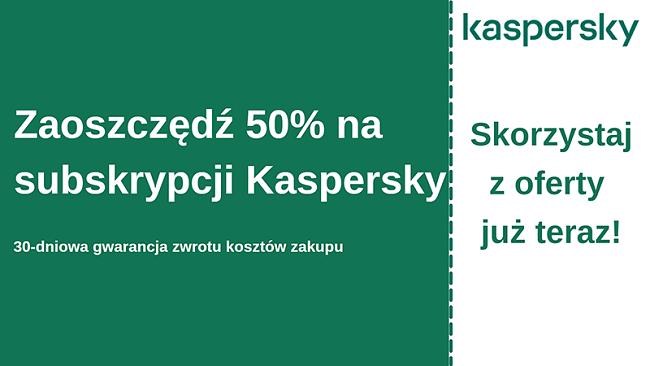 Kupon antywirusowy Kaspersky z 50% zniżką i 30-dniową gwarancją zwrotu pieniędzy