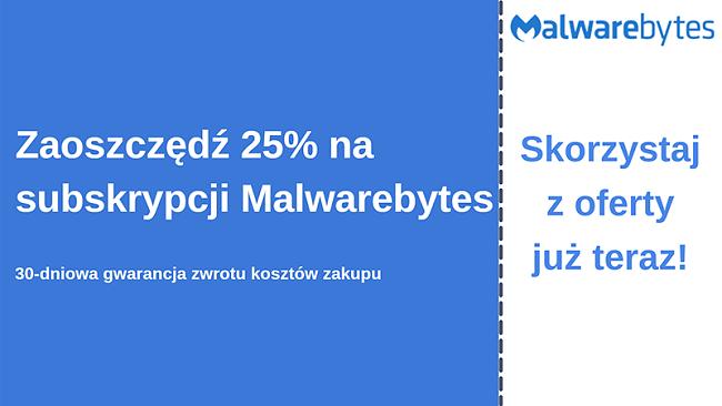 Kupon antywirusowy Malwarebytes z 25% zniżką i 30-dniową gwarancją zwrotu pieniędzy