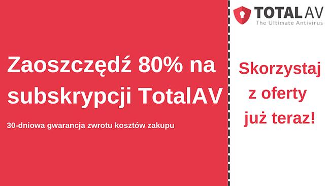 Kupon na oprogramowanie antywirusowe TotalAV z rabatem do 80% i 30-dniową gwarancją zwrotu pieniędzy