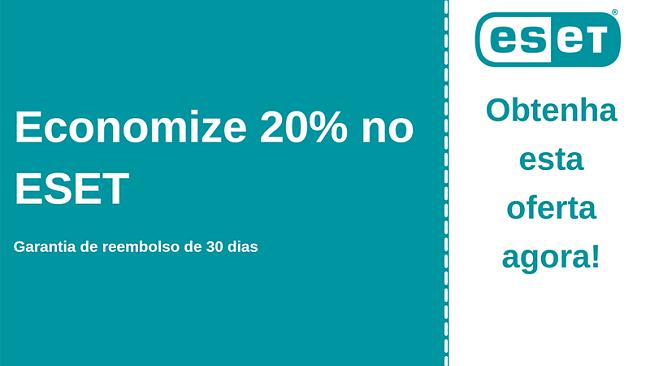Cupom antivírus ESET com 20% de desconto e garantia de devolução do dinheiro em 30 dias