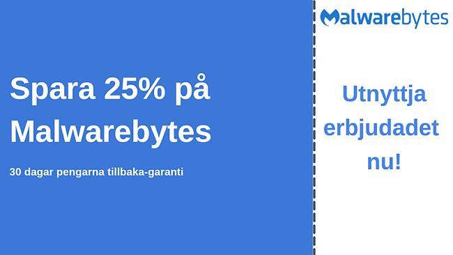 Malwarebytes antiviruskupong med 25% rabatt och 30-dagars pengarna-tillbaka-garanti