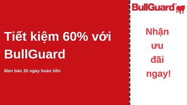 Phiếu giảm giá chống vi-rút BullGuard giảm giá 60% và đảm bảo hoàn tiền trong 30 ngày