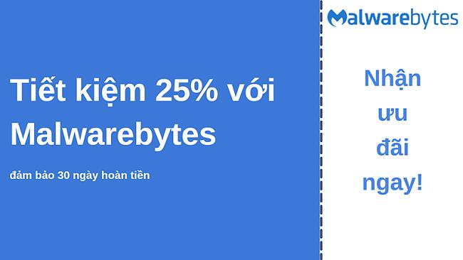 Phiếu giảm giá chống vi-rút Malwarebytes với chiết khấu 25% và đảm bảo hoàn tiền trong 30 ngày