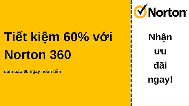 Phiếu giảm giá chống vi-rút Norton 360 giảm giá 60% với bảo đảm hoàn tiền trong 60 ngày