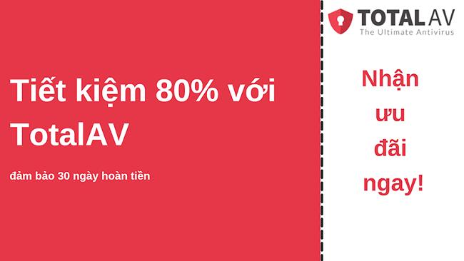 Phiếu giảm giá chống vi-rút TotalAV với chiết khấu lên đến 80% và đảm bảo hoàn tiền trong 30 ngày